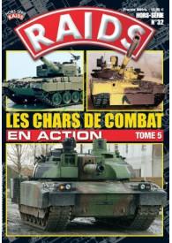 RAIDS H.S. N°032 LEX CHARS DE COMBAT EN ACTION T5