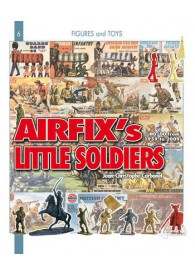 THE AIRFIX ' LITTLE SOLDIERS