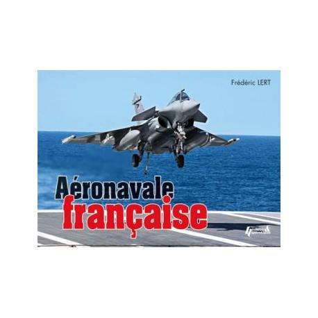 L'AÉRONAVALE FRANÇAISE