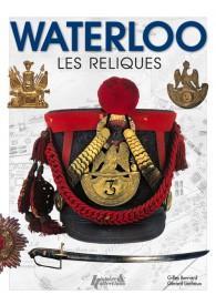 WATERLOO - LES RELIQUES