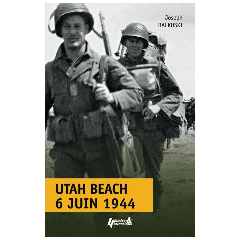 UTAH BEACH 6 JUIN 1944