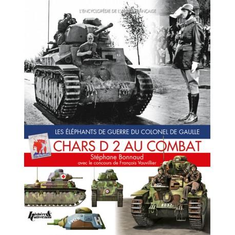 LES CHARS D2 AU COMBAT