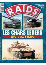 RAIDS H.S. N°013 LES CHARS LÉGERS EN ACTION
