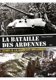 LA BATAILLE DES ARDENNES TOME 1