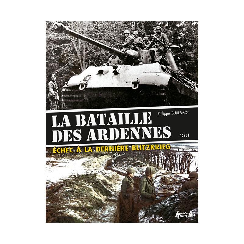 LA BATAILLE DES ARDENNES T1 : LA POINTE NORD