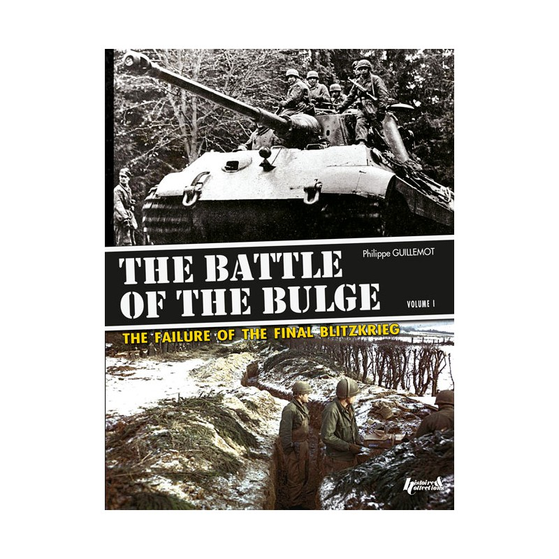 THE BATTLE OF THE BULGE VOL. 1