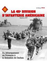 LA 45E DIVISION D'INFANTERIE AMÉRICAINE