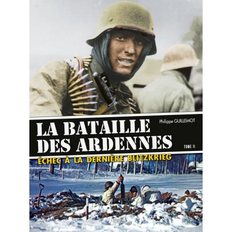 HIS0627 - LA BATAILLE DES ARDENNES TOME 2