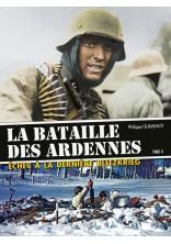 LA BATAILLE DES ARDENNES TOME 2