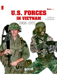 HIS0515 - U.S FORCES IN VIETNAM 1968 1975-GM N°10