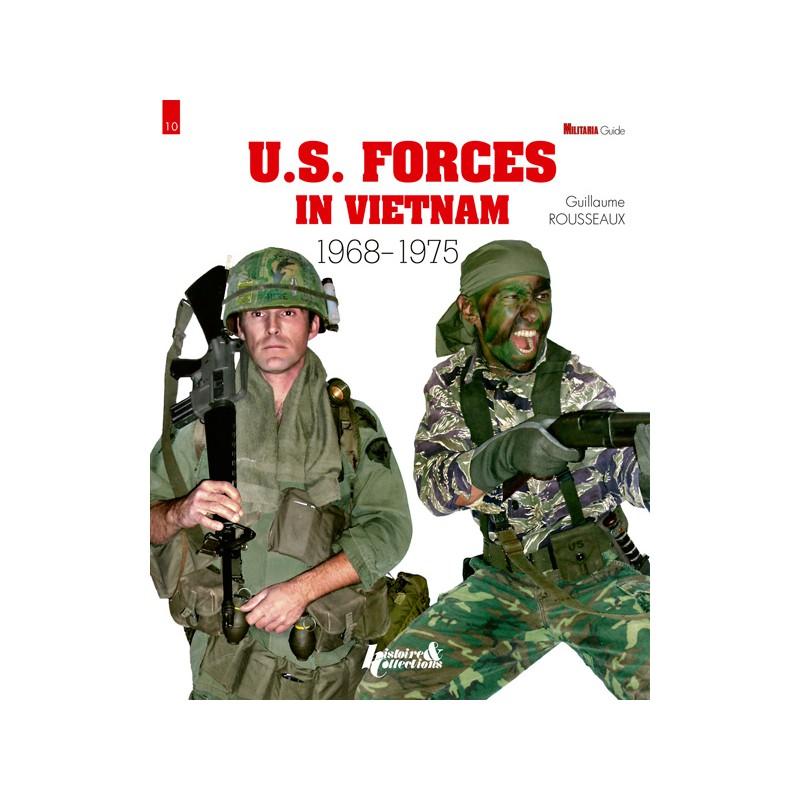 HIS0515 - U.S FORCES IN VIETNAM 1968 1975-GM N°10