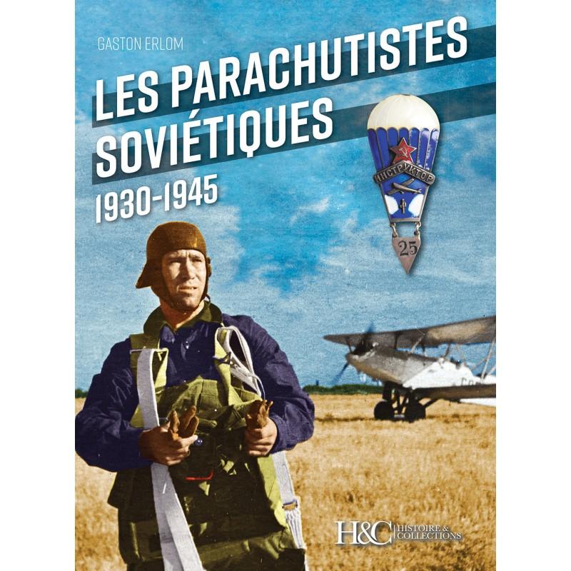 LES PARACHUTISTES SOVIETIQUES 1930-1945
