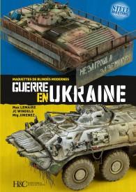 GUERRE EN UKRAINE. MAQUETTES DE BLINDES MODERNES