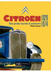 CITROËN 1929-1974. Ses...