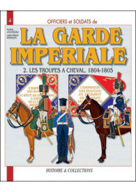 LA GARDE IMPERIALE T.2