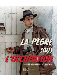 LA PÈGRE SOUS L'OCCUPATION