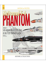 PHANTOM MCDONNEL F-4 TOME 1