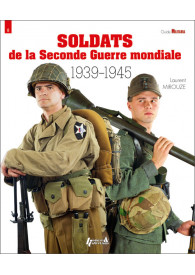 SOLDATS DE LA 2 E GUERRE...