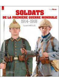 SOLDATS DE LA PREMIERE...