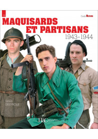 MAQUISARDS ET PARTISANS...