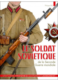 LE SOLDAT SOVIETIQUE 1941-1945