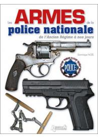 LES ARMES DE LA POLICE...