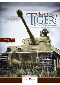 ACHTUNG TIGER ! TOME 1