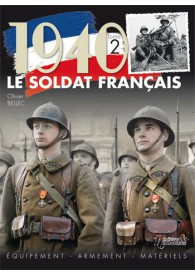 LE SOLDAT FRANCAIS 1940 TOME 2