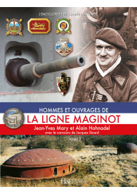 LA LIGNE MAGINOT TOME 2