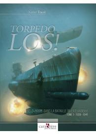TORPEDO LOS !  TOME 1