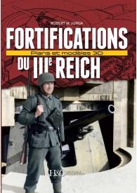 LES FORTIFICATIONS DU IIIe REICH. PLANS ET MODÈLES 3D