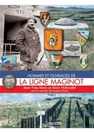 LA LIGNE MAGINOT TOME 3