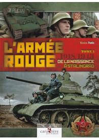 L'ARMÉE ROUGE - TOME 1 :...