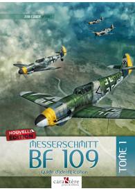 MESSERSCHMITT BF 109 - TOME 1