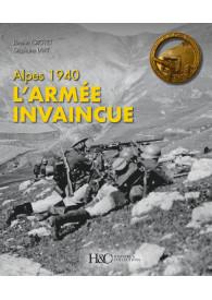 ALPES 1940, L'ARMÉE INVAINCUE