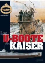 LES U-BOOTE DU KAISER