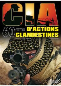 CIA - 60 ANS D'ACTIONS...