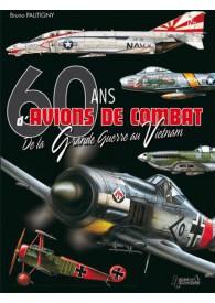 60 ANS D'AVIONS DE COMBAT