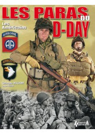 LES PARAS DU D-DAY : Les Am?ricains