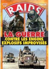 RAIDS H.S. N°036 LA GUERRE CONTRE LES ENGINS EXPLOSIFS IMPROVISES