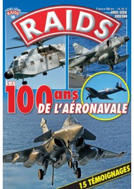 RAIDS H.S. N°038 100 ANS DE L'AÉRONAVALE