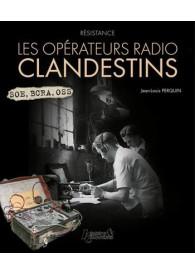 LES OPÉRATEURS RADIO...