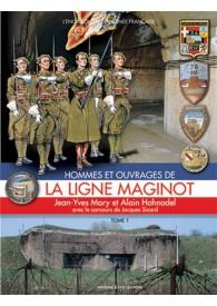 LA LIGNE MAGINOT TOME 1