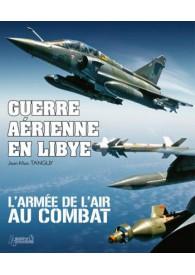 GUERRE AERIENNE EN LIBYE