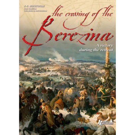 THE CROSSING OF THE BEREZINA