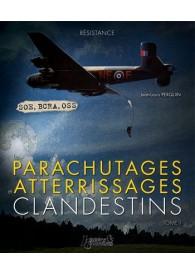 PARACHUTAGES-ATTERRISSAGES CLANDESTINS