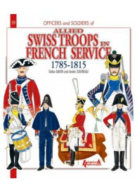 SWISS TROOPS IN FRENCH...