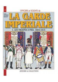 LA GARDE IMPERIALE T.1