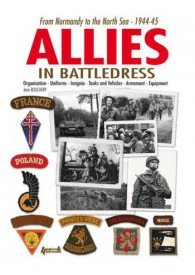 ALLIED FORCES IN BRITISH BATTLEDRESS