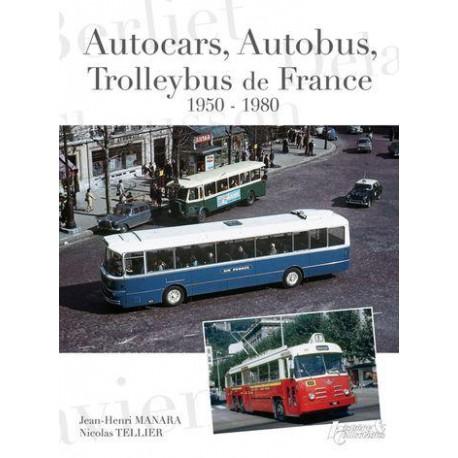 AUTOCARS, AUTOBUS, TROLLEYBUS DE FRANCE, 1950-1980